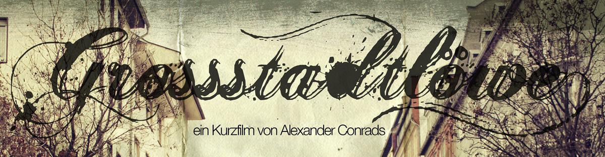 Grossstadtlöwe - Kurzfilm