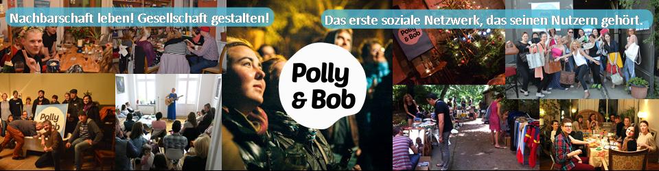 Polly & Bob: Das gute Gefühl, zu Hause zu sein.