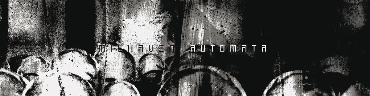 """MILHAVEN AUTOMATA (12"""" EP)"""