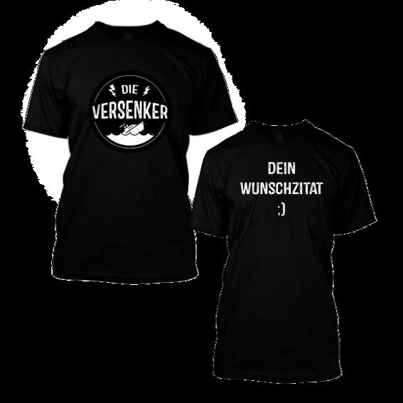Dein Versenker-Wunsch-T-Shirt