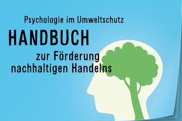 """Handbuch """"Psychologie im Umweltschutz"""""""