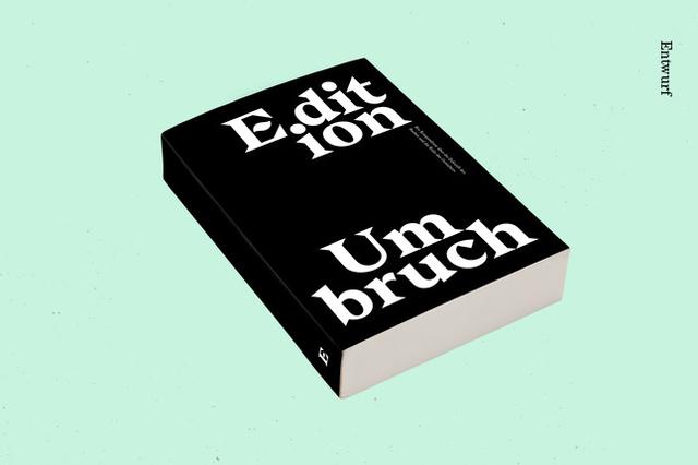 Edition Umbruch – Eine Publikation