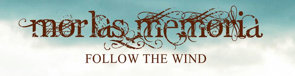 """Record Release """"Follow the wind""""  von morlas memoria"""