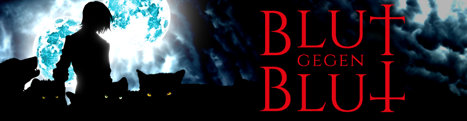 Blut gegen Blut - Ein düsterer Fantasyroman