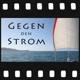 "Dokumentarfilm ""Gegen den Strom"""