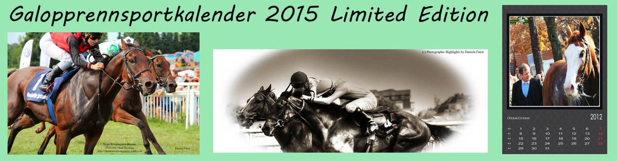 Galopprennsportkalender 2015 Limited Edition