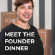 Meet the Founder (Dinner) + 1 Jahr Membership