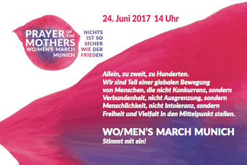 PRAYER OF THE MOTHERS Wo/men's March Munich 2017