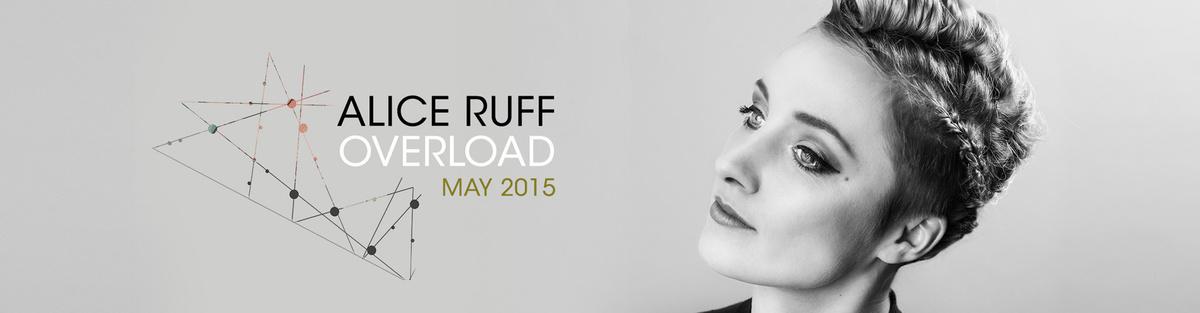Alice Ruff - OVERLOAD - Debutalbum 2015